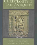 Christianity in Late Antiquity  300 450 C E