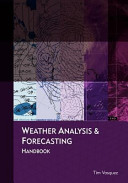 Weather Analysis And Forecasting Handbook book