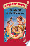 Bobbsey Twins 03  The Secret at the Seashore