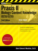 CliffsNotes Praxis II Biology Content Knowledge  5235   2nd Edition   CANCELED