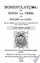Nomenclatura Or Nouns And Verbs In English And Latin A New Edition Revised