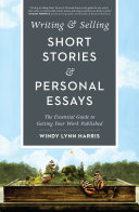 Writing   Selling Short Stories   Personal Essays