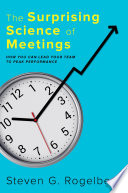 The Surprising Science Of Meetings