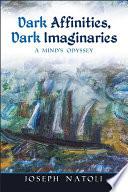 Dark Affinities Dark Imaginaries book