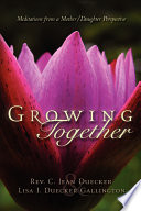 Growing Together : ...