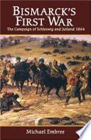 Bismarck s First War