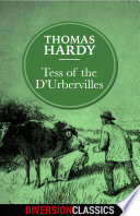 Tess of the D Urbervilles  Diversion Classics