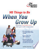 145 Things to Be When You Grow Up