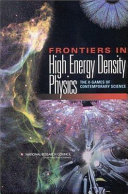Frontiers in High Energy Density Physics: