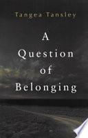 Question of Belonging Book PDF