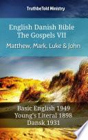 English Danish Bible The Gospels Vii Matthew Mark Luke John