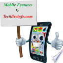 Latest Mobile Features by Techlive info com