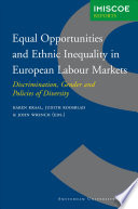 Equal Opportunities and Ethnic Inequality in European Labour Markets