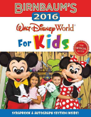 Birnbaum s 2016 Walt Disney World For Kids