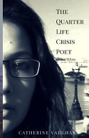 The Quarter Life Crisis Poet