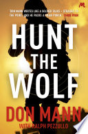 SEAL Team Six Book 1  Hunt the Wolf