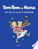 Tom Tom  le roi de la tambouille