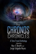 The Chronos Chronicles A Time Travel Anthology