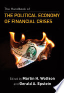 The Handbook Of The Political Economy Of Financial Crises book