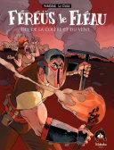 illustration Féréüs le Fléau - Fils de la colère et du vent
