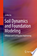 Soil Dynamics And Foundation Modeling
