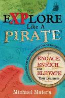 Explore Like a Pirate