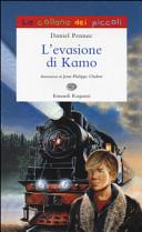 L evasione di Kamo