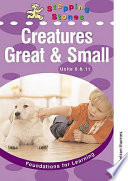 Creatures Great & Small