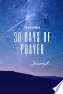 30 Day Teacher S Prayer Journal
