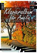 Klavieralbum für Amélie