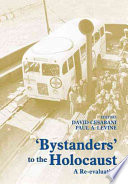 Bystanders to the Holocaust