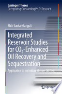 Integrated Reservoir Studies for CO2 Enhanced Oil Recovery and Sequestration