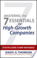 Mastering the 7 Essentials of High Growth Companies