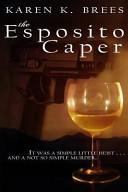 The Esposito Caper Gino Esposito Family Obligations Could Be The End