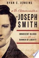 The Assassination of Joseph Smith