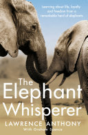 The Elephant Whisperer Accept A Herd Of Rogue Elephants On His
