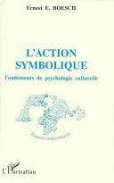L action symbolique