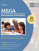 Mega Elementary Education Study Guide  Test Prep and Practice Questions for the Missouri Education Gateway Assessments
