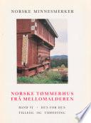 Norske tømmerhus frå mellomalderen 6