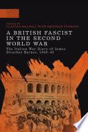 A British Fascist in the Second World War