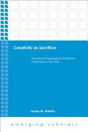 Creativity as Sacrifice
