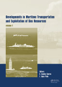 Developments in Maritime Transportation and Exploitation of Sea Resources Book