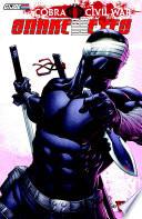 G I Joe Cobra Civil War Snake Eyes Vol 2 book