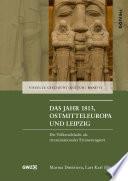 Das Jahr 1813, Ostmitteleuropa und Leipzig