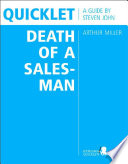 Quicklet on Arthur Miller s Death of a Salesman  CliffNotes like Book Summary and Analysis
