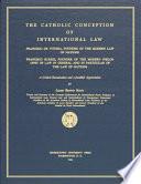 The Catholic Conception of International Law
