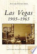 Las Vegas 1905 1965