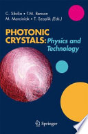 Photonic Crystals: Physics And Technology : the activity in the field of...
