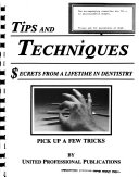 Tips and Techniques  Secrets from a Lifetime in Dentistry