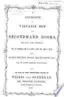 A Catalogue of valuable New and Second Hand Books  English and Foreign     now on sale     by Willis and Sotheran
